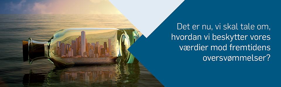 Hvordan beskytter vi vores værdier mod fremtidens oversvømmelser?